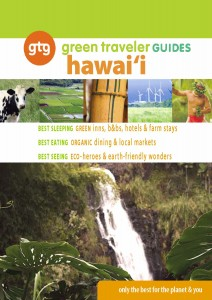 Green Traveler Guide Hawaii - All Things Green In The Aloha State