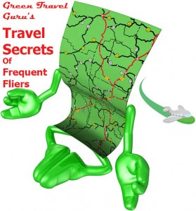 Green Travel Guru's Travel Secrets of Frequent Fliers