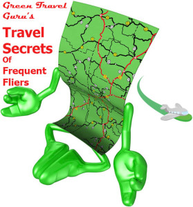 Green Travel Guru reveals Travel Secrets of Frequent Fliers