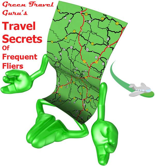 Green Travel Guru reveals Travel Secrets of Frequent Fliers